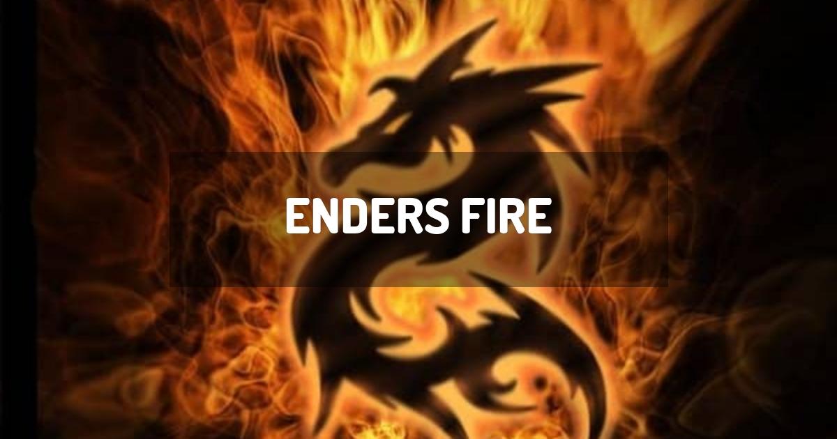 Enders Fire