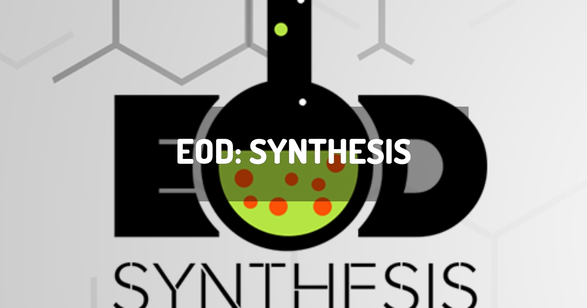 EOD: Synthesis