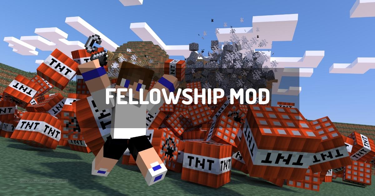 FellowShip Mod