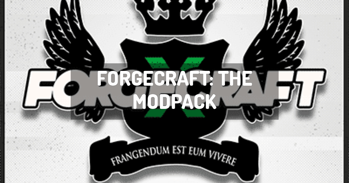 ForgeCraft: The Modpack