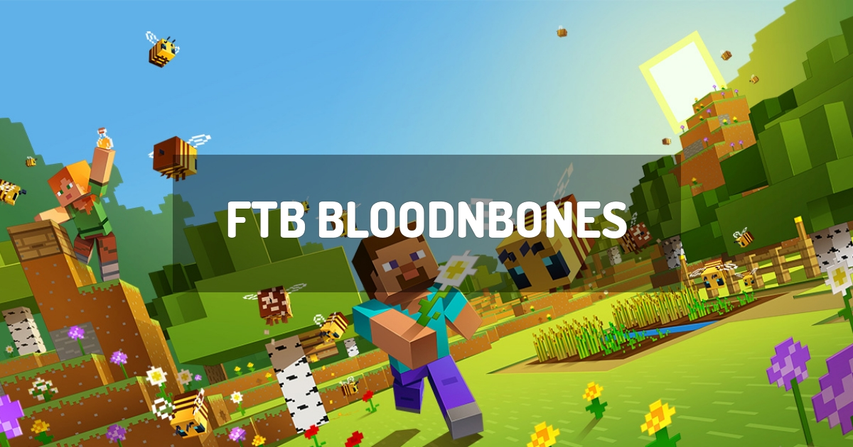 FTB BloodNBones