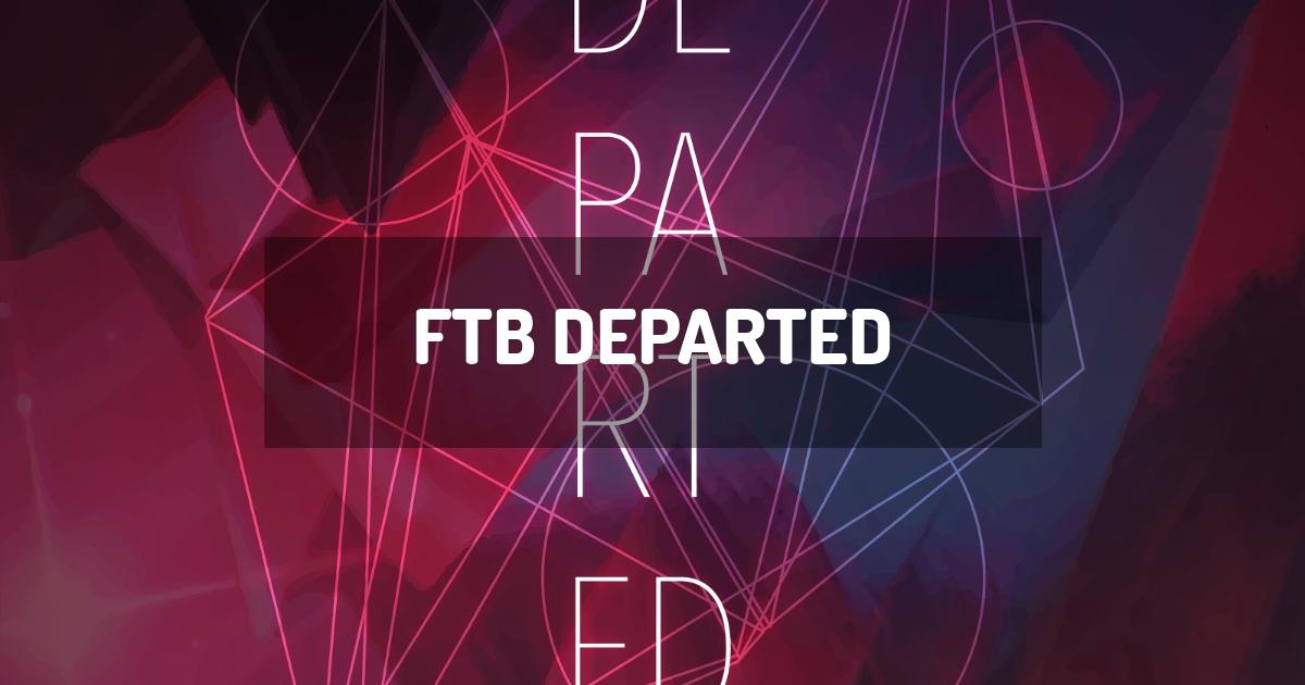 FTB Departed