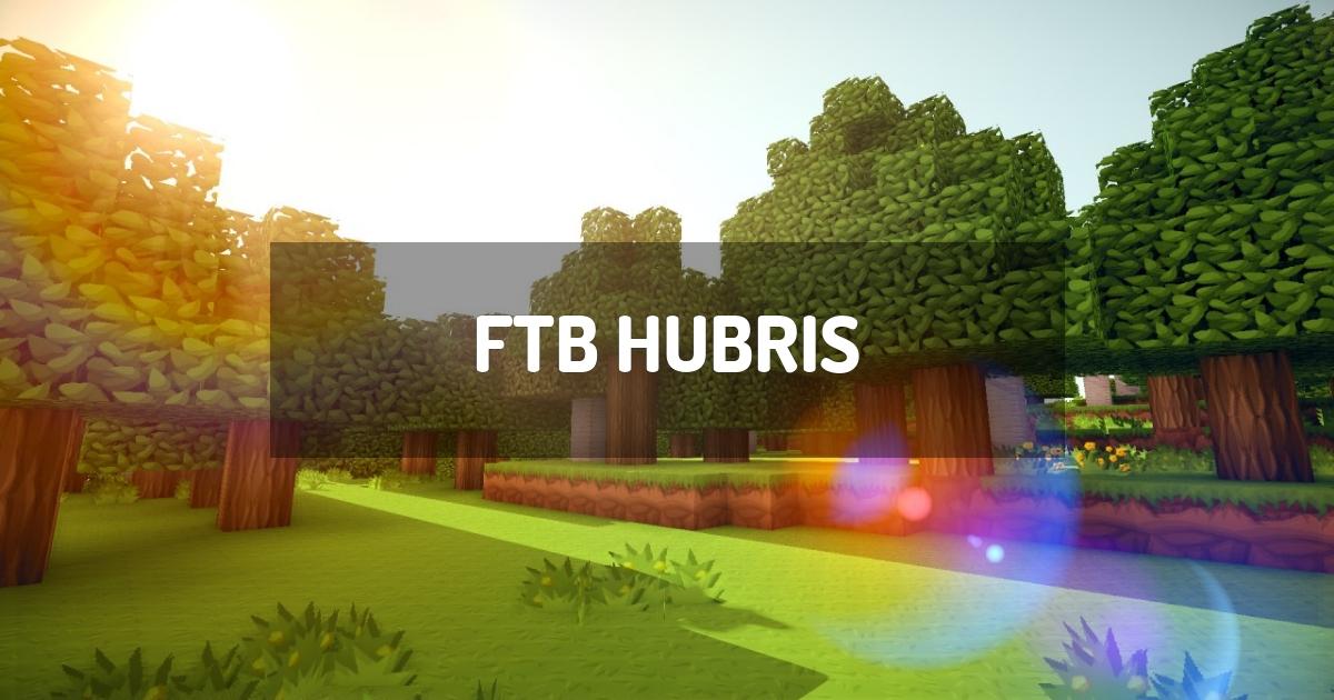 FTB Hubris