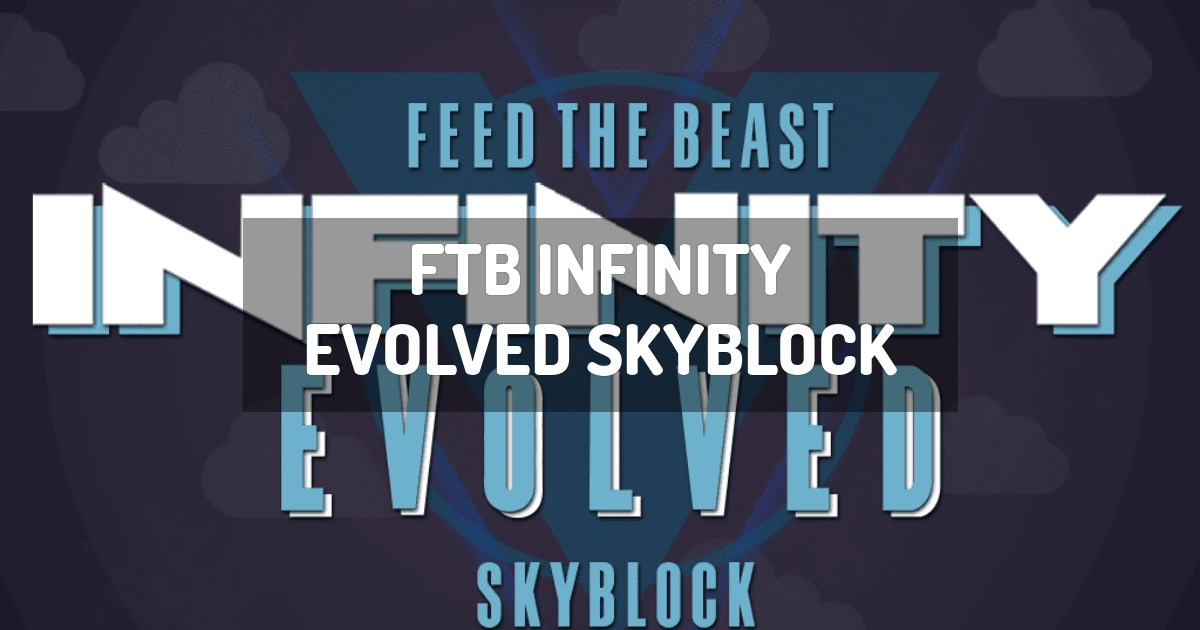 FTB Infinity Evolved Skyblock