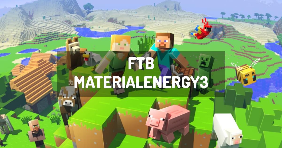 FTB MaterialEnergy3