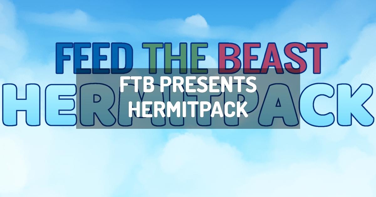 FTB Presents HermitPack