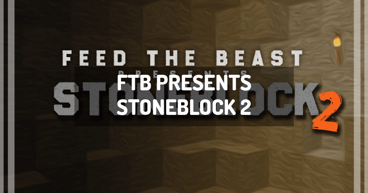 FTB Presents Stoneblock 2