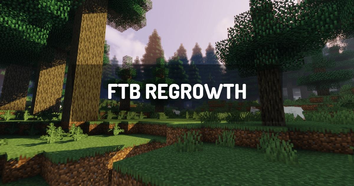 FTB Regrowth
