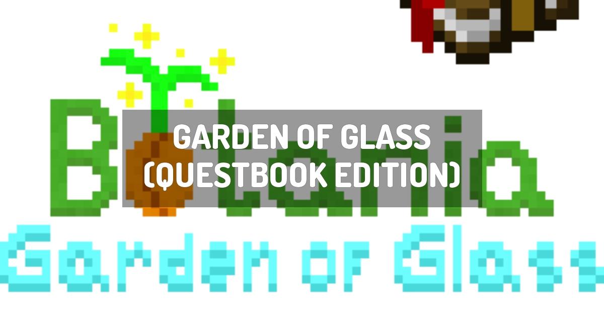 Garden of Glass (Questbook Edition)