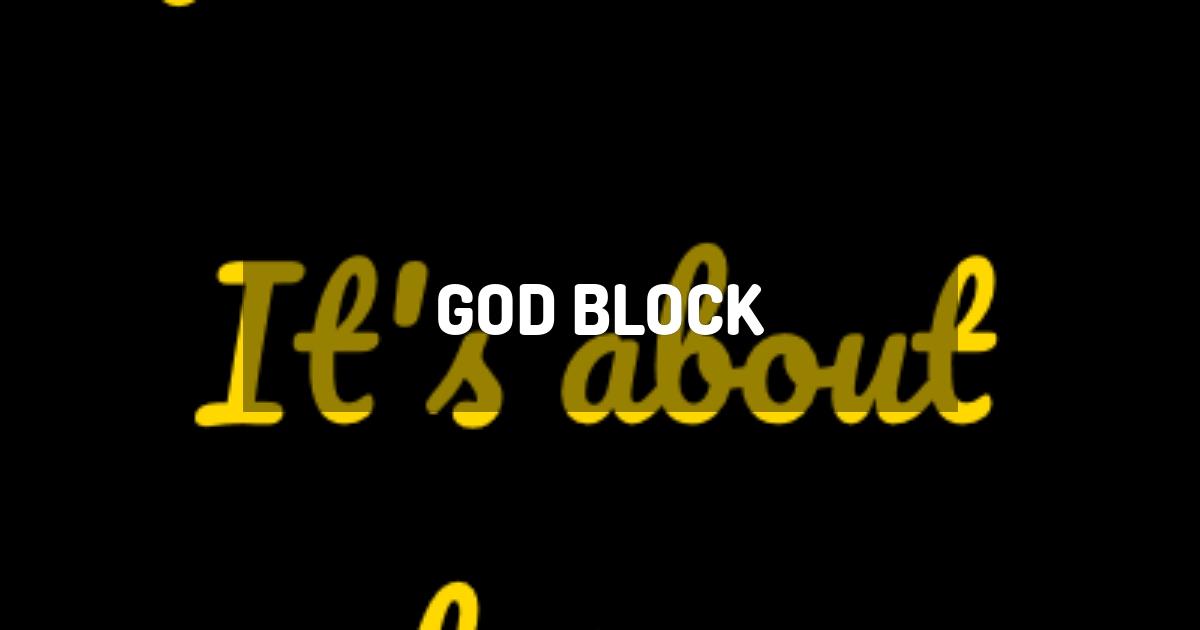 God Block