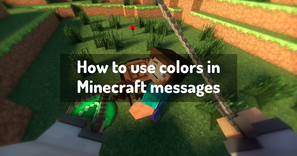 How to use colors in Minecraft messages