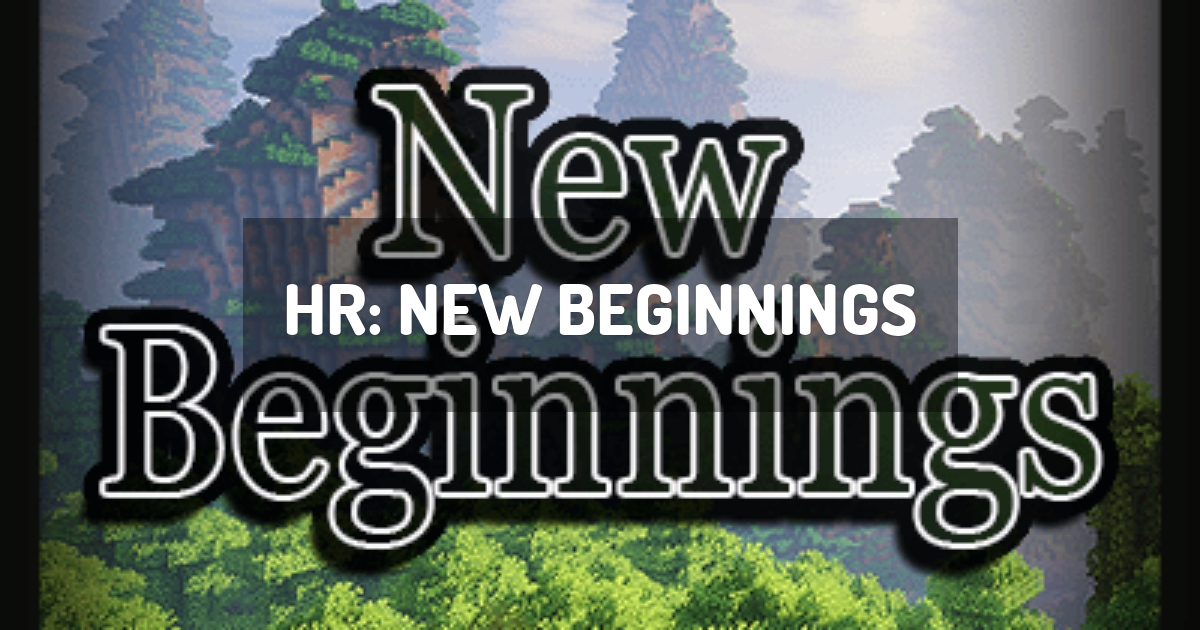 HR: New Beginnings