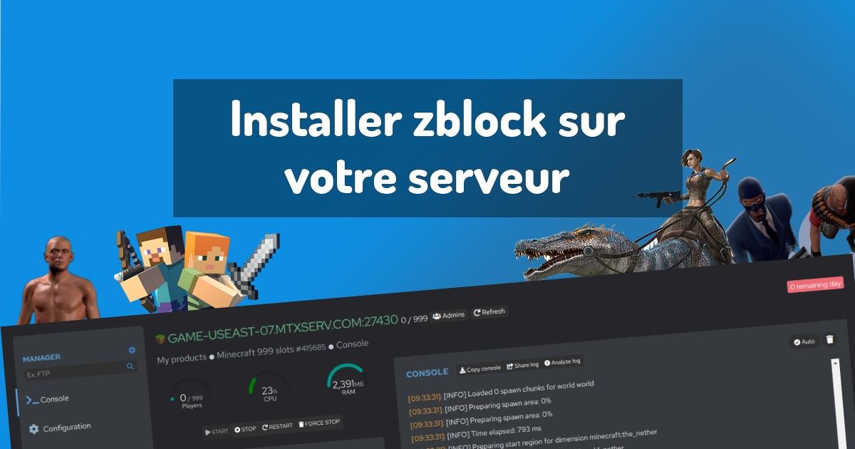 Installer zblock sur votre serveur