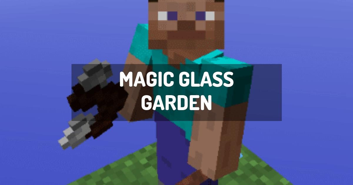 Magic Glass Garden