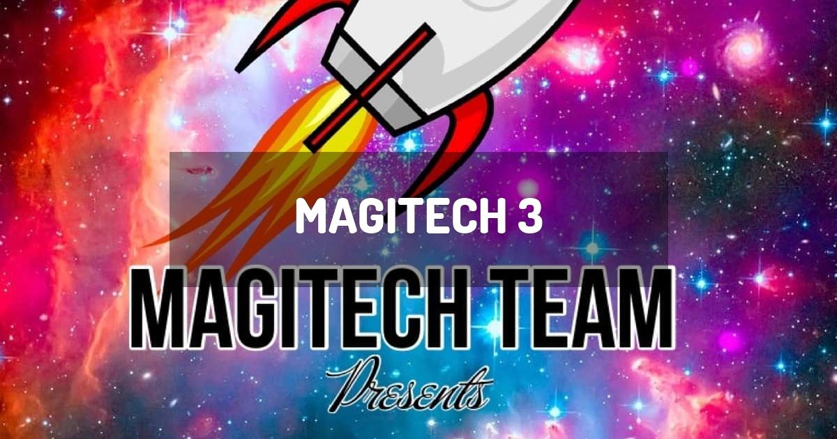 MagiTech 3