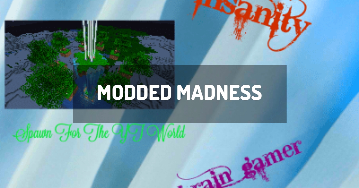 Modded Madness