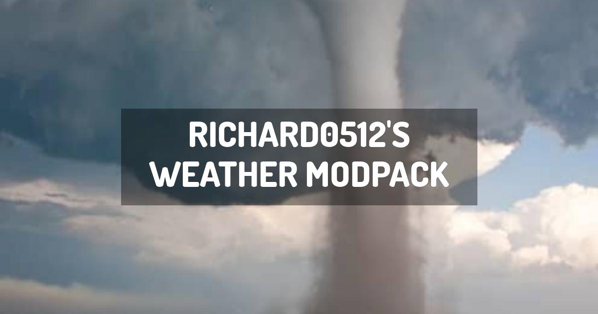 Richard0512's Weather ModPack