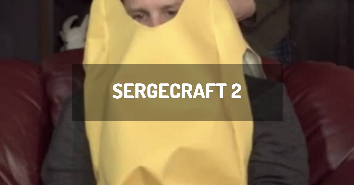 SergeCraft 2