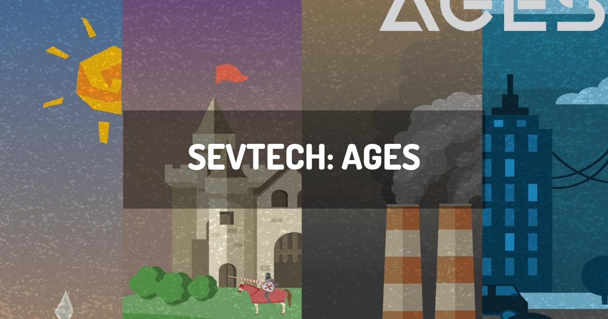 SevTech: Ages