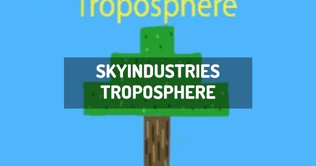 SkyIndustries Troposphere