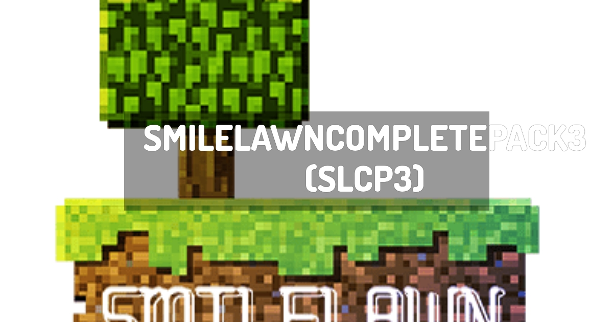 SmileLawnCompletePack3 (SLCP3)