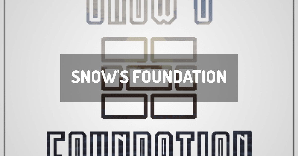 Snow's Foundation