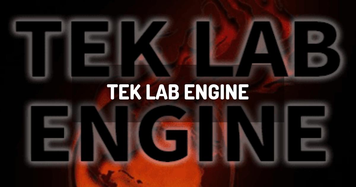 Tek Lab Engine
