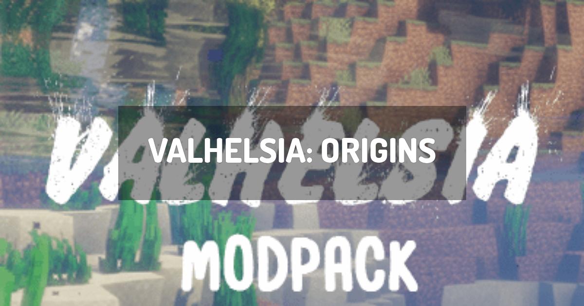 Valhelsia: Origins
