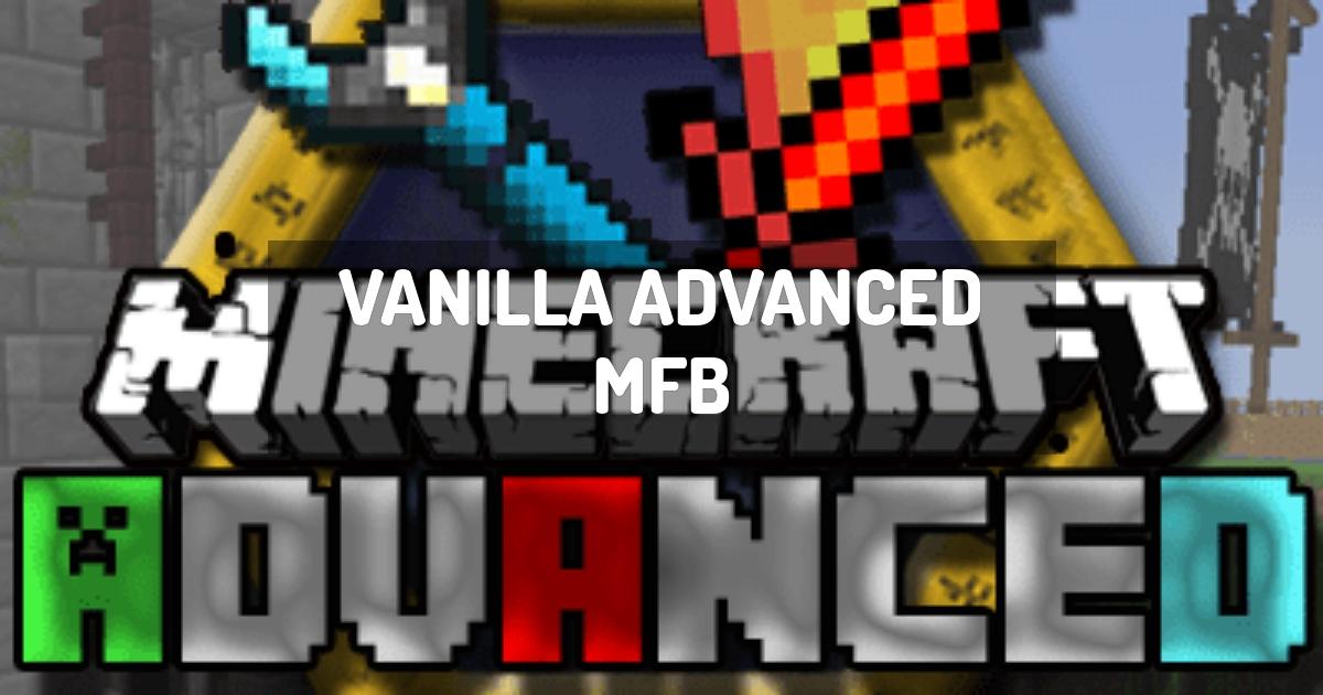 Vanilla Advanced MFB