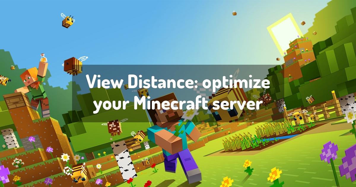View Distance: optimize your Minecraft server