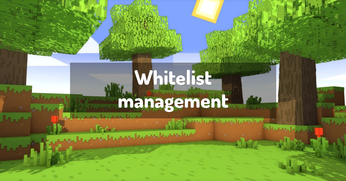 Whitelist management