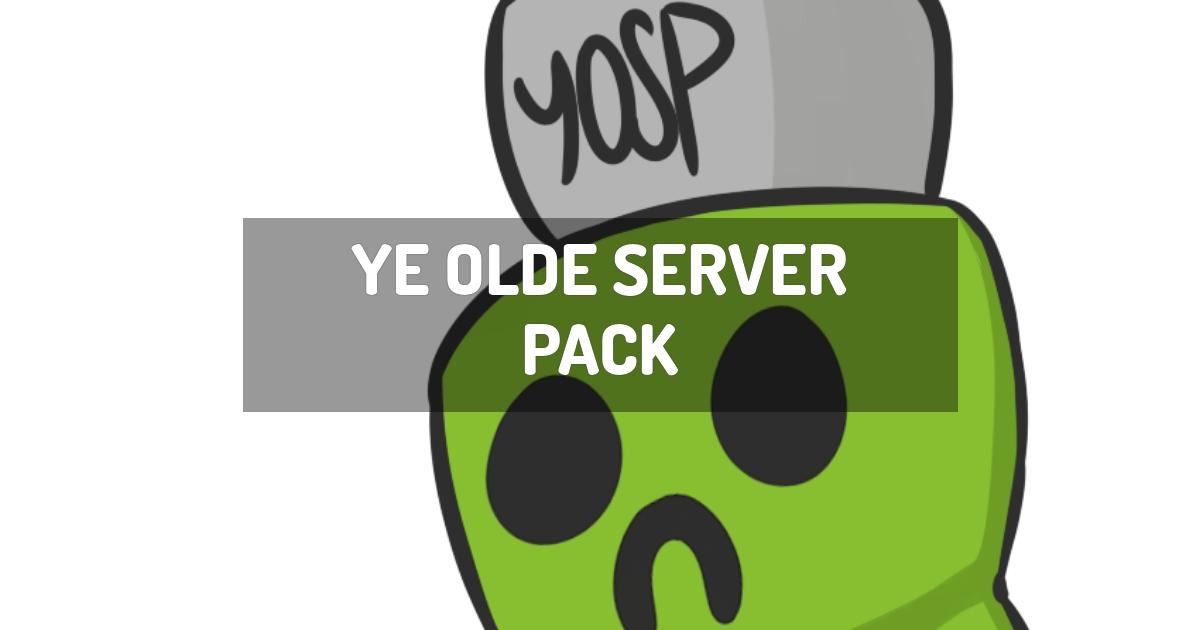 Ye Olde Server Pack